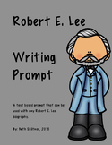 Robert E. Lee Writing Prompt