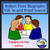 Robert Frost -  Biography Fill-in and Word Search Activity