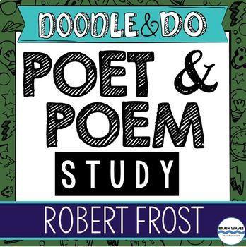 Robert Frost - Poet and Poem Study - Doodle Notes, Doodle Article, Flip Book