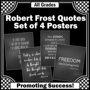 Robert Frost Quotes Set of 4 Posters for Back to School Cl