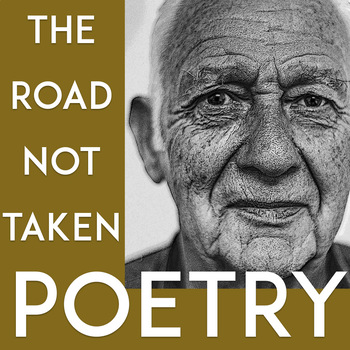 Robert Frost: The Road Not Taken | Questions for Close Reading and Analysis