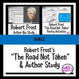 "Robert Frost ""The Road Not Taken"" and Author Study Bundle"