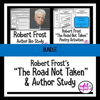"""Robert Frost """"The Road Not Taken"""" and Author Study Bundle"""