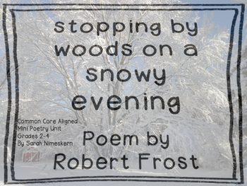 Robert Frost poem Stopping By Woods on a Snowy Evening