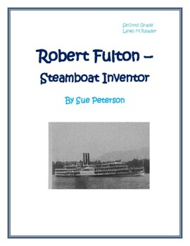 Robert Fulton - Steamboat Inventor