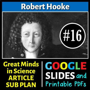 Robert Hooke - Great Minds in Science Article #16 - Science Literacy Sub Plan