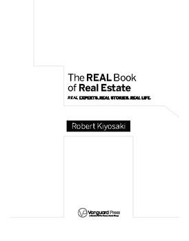 Robert Kiyosaki The Real Book Of Real Estate