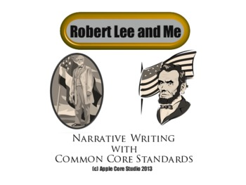 Robert Lee and Me: Historical fiction with the Common Core
