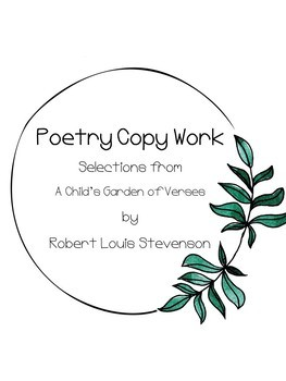 Robert Louis Stevenson Copy work Pages in Print- A Child's Garden of Verses