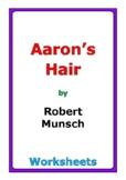 """Robert Munsch """"Aaron's Hair"""" worksheets"""
