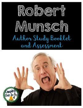 Robert Munsch Author Study Booklet and Assessment