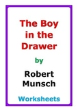 "Robert Munsch ""The Boy in the Drawer"" worksheets"