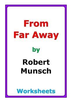 """Robert Munsch """"From Far Away"""" worksheets"""