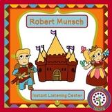 Robert Munsch Instant Listening Center -QR coded -Listening and Writing Centers