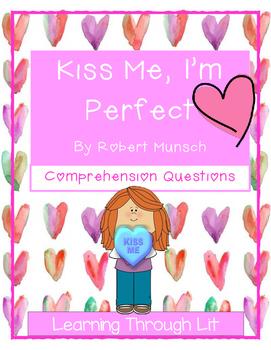 Robert Munsch - KISS ME, I'M PERFECT -Comprehension & Text Evidence