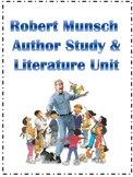 Robert Munsch Literacy Unit
