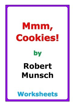"Robert Munsch ""Mmm, Cookies"" worksheets"
