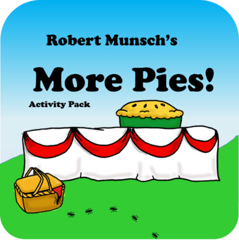 Robert Munsch - More Pies Activity Pack