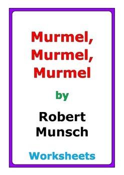 "Robert Munsch ""Murmel Murmel Murmel"" worksheets"