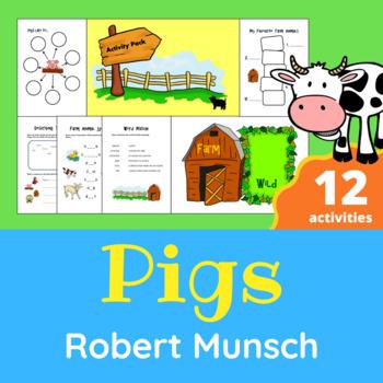 Robert Munsch - Pigs Activity Pack