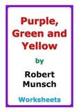 """Robert Munsch """"Purple, Green and Yellow"""" worksheets"""