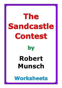 "Robert Munsch ""The Sandcastle Contest"" worksheets"