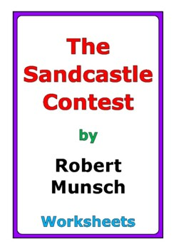 "Robert Munsch ""The Sandcastle Contest"" worksheets"