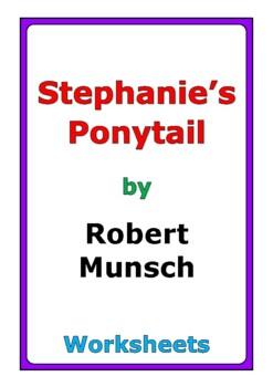 "Robert Munsch ""Stephanie's Ponytail"" worksheets"