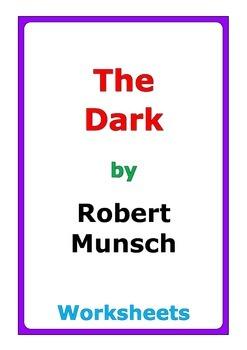 """Robert Munsch """"The Dark"""" worksheets"""