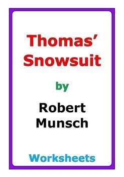 "Robert Munsch ""Thomas' Snowsuit"" worksheets"