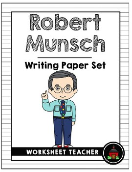 Robert Munsch Writing Paper Set