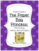 Robert Munsch's Paper Bag Princess: Book Study