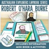 Robert O'Hara Burke Australian Explorers Lapbook Series