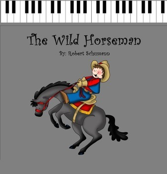 Robert Schumann: The Wild Horseman/The Happy Farmer - PPT ED.