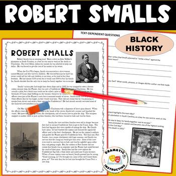 Robert Smalls Reading Comprehension Mini-Unit, 3rd 4th 5th Black History