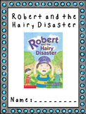 Robert and the Hairy Disaster Book Study