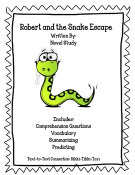 Robert and the Snake Escape: Novel Study