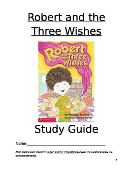 Robert and the Three Wishes Study Guide