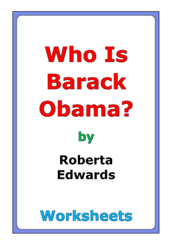 """Roberta Edwards """"Who Is Barack Obama?"""" worksheets"""