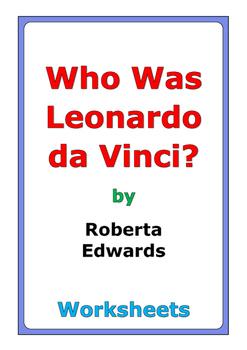 "Roberta Edwards ""Who Was Leonardo da Vinci?"" worksheets"