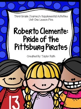 Roberto Celemente Pride of the Pittsburg Pirates-- Journey
