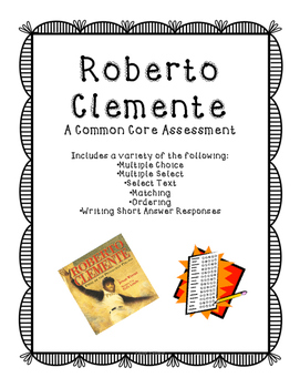 Roberto Clemente Assessment