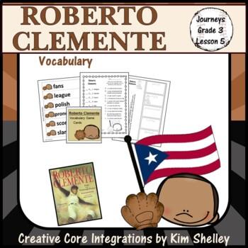 Roberto Clemente - Journeys G3 Lesson 5 VOCABULARY