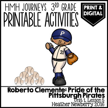 Roberto Clemente Pride of the Pirates: Journeys 3rd Grade (Unit 1, Lesson 5)