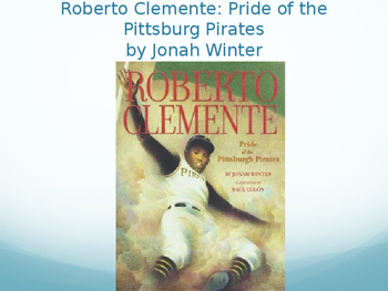 Roberto Clemente: Pride of the Pittsburg Pirates Vocabulary , Journeys Lesson 5