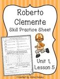 Roberto Clemente (Skill Practice Sheet)
