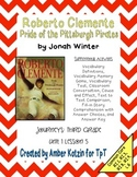 Roberto Clemente Mini Pack Activities 3rd Grade Journeys Unit 1, Lesson 5