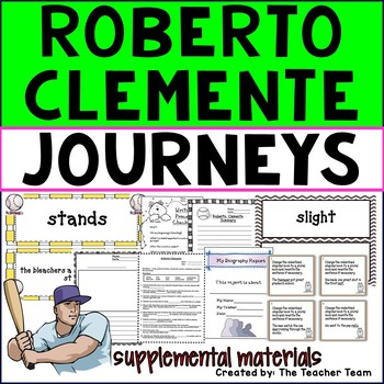 Roberto Clemente Journeys 3rd Grade Unit 1 Lesson 5 Activities & Printables