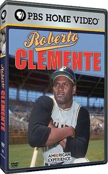 Roberto Clemente - The American Experience - Movie Guide