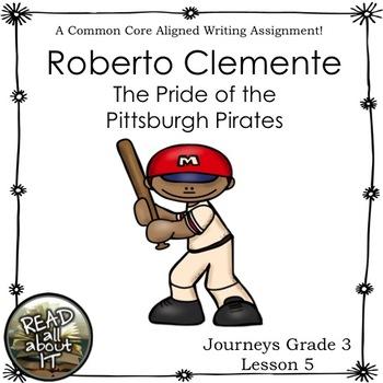 Journeys roberto clemente test teaching resources teachers pay roberto clemente the pride of the pittsburgh pirates journeys grade 3 lesson 5 fandeluxe Gallery